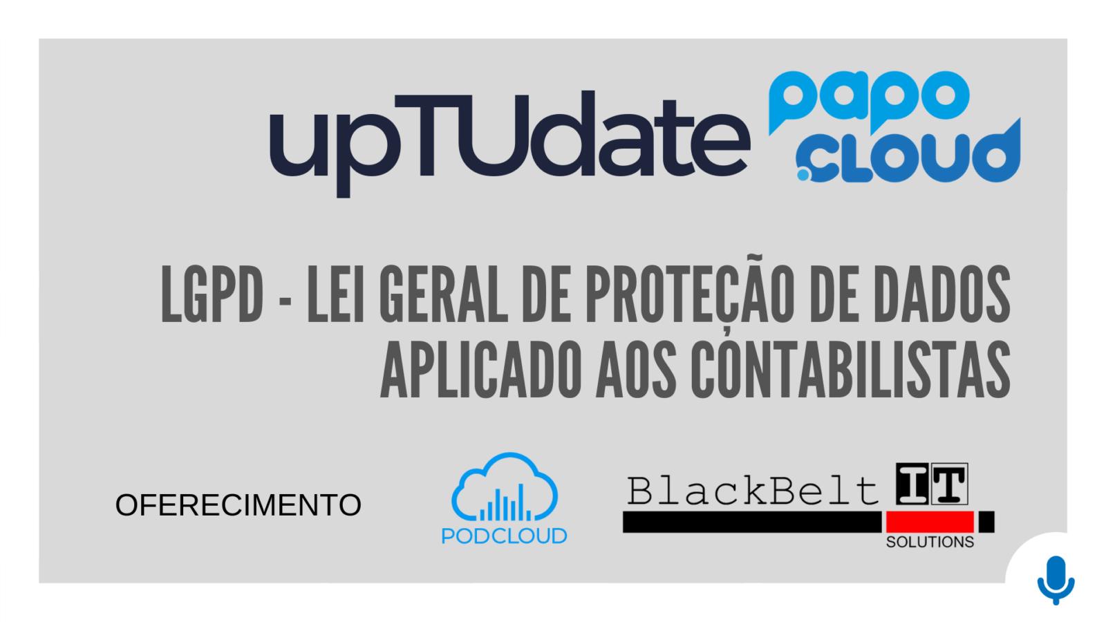 upTUdate - BlackBelt - LGPD Aplicado aos CONTABILISTA